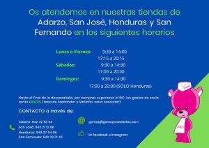 Os atendemos en nuestras tiendas de Adarzo, San José, Honduras y San Fernando